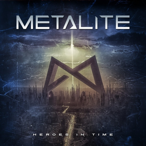 Metalite - Heroes in Time (2017)