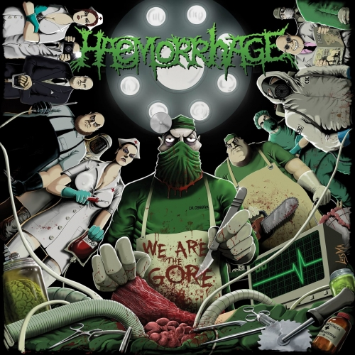 Haemorrhage - We Are the Gore (2017)