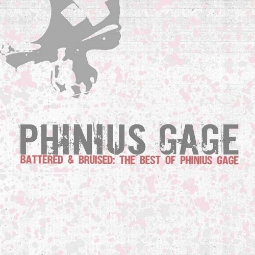 Phinius Gage - Battered & Bruised: The Best of Phinius Gage (2017)