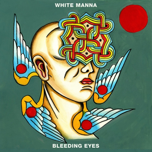 White Manna - Bleeding Eyes (2017)