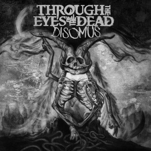 Through the Eyes of the Dead - Disomus (2017)
