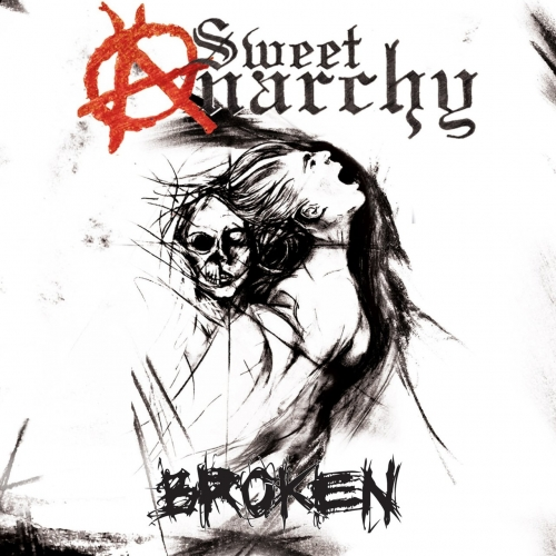 Sweet Anarchy - Broken (2017)