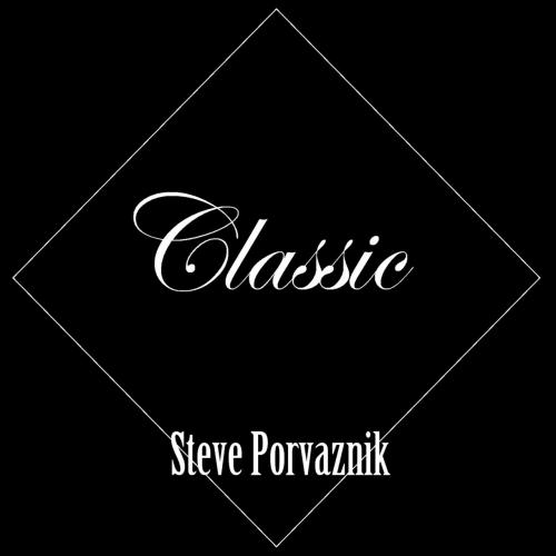 Steve Porvaznik - Classic (2017)