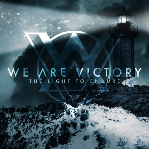 We Are Victory - The Light to Endure (EP) (2017)