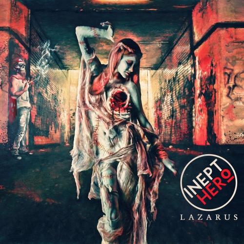 Inept Hero - Lazarus (2017)