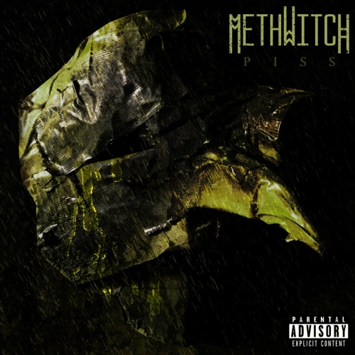 Methwitch - Piss (2017)