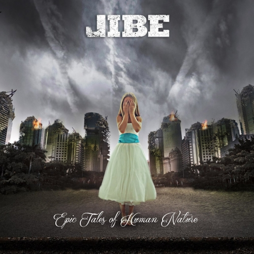 Jibe - Epic Tales of Human Nature (2017)