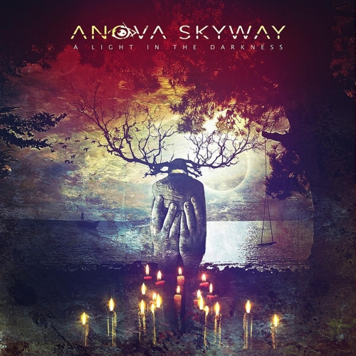 Anova Skyway - A Light in the Darkness (2017)