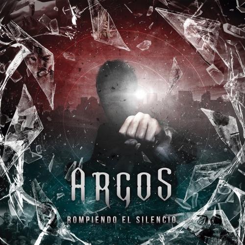 Argos - Rompiendo el Silencio (2017)
