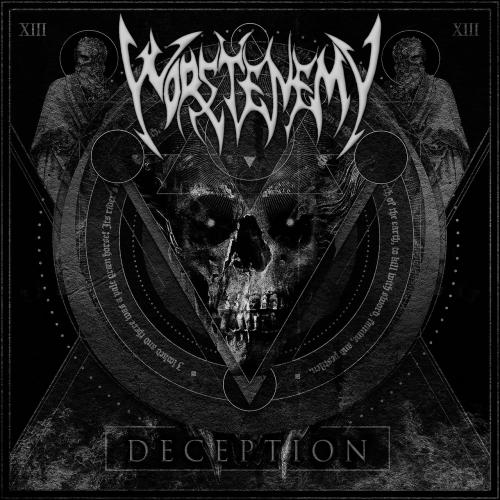 worstenemy - Deception (2017)