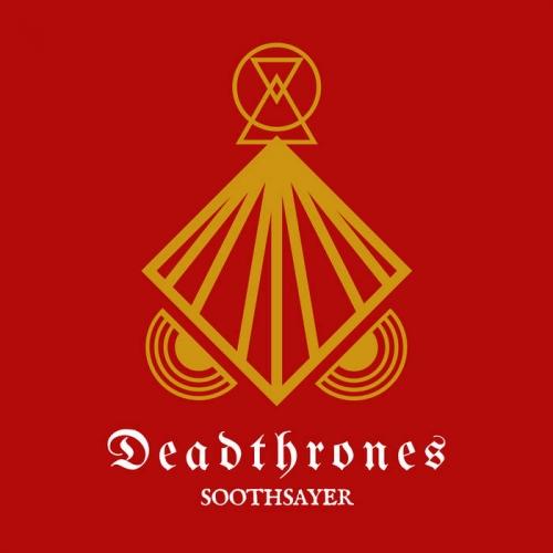 Deadthrones - Soothsayer (2017)