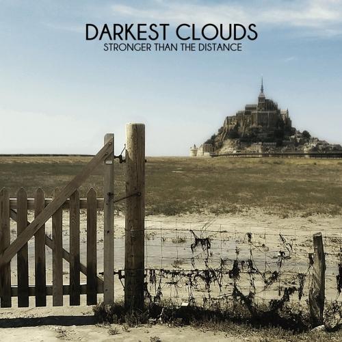 Darkest Clouds - Stronger Than the Distance (2017)