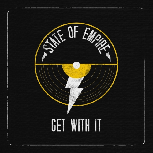 State of Empire - Get With It (2017)