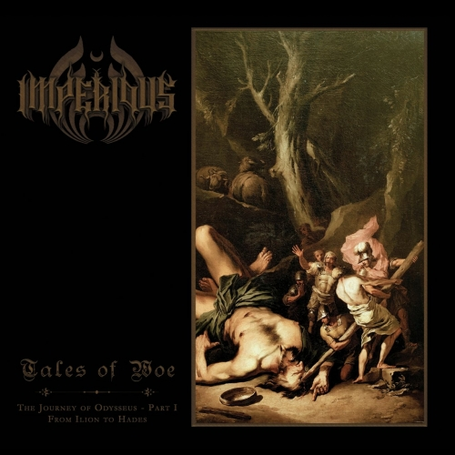 Imperious - Tales of Woe - The Journey of Odysseus, Pt. 1: From Ilion to Hades (2017)