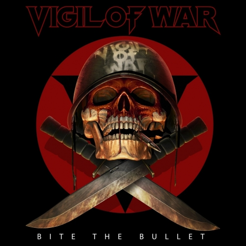Vigil Of War - Bite the Bullet (EP) (2017)