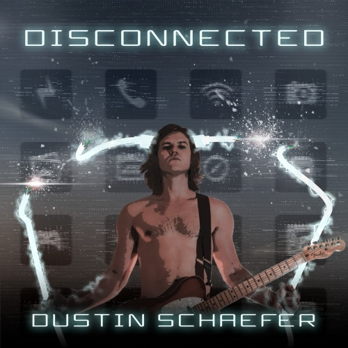 Dustin Schaefer - Disconnected (2017)