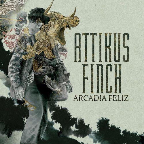Attikus Finch - Arcadia Feliz (2017)