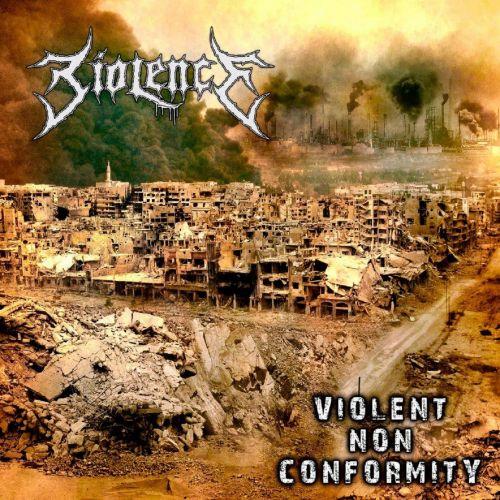 Biolence - Violent Non Conformity (2017)