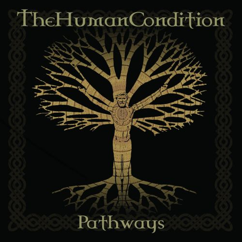 The Human Condition - Pathways (2016)