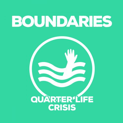 Boundaries - Quarter Life Crisis (2017)