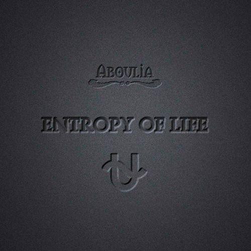 Aboulia - Entropy Of Life (2017)