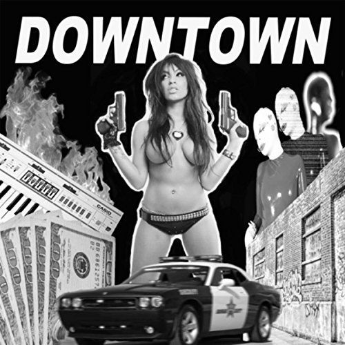 Downtown - Self Titled (2017)