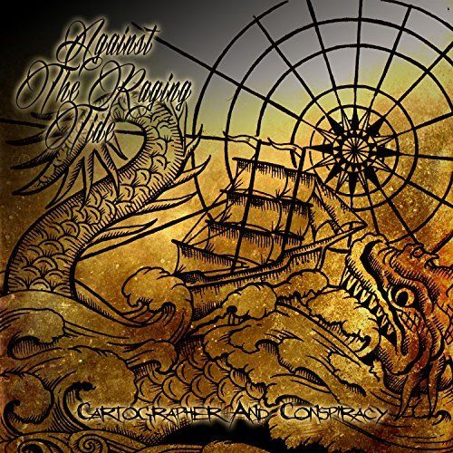 Against the Raging Tide - Cartographer and Conspiracy [EP] (2017)