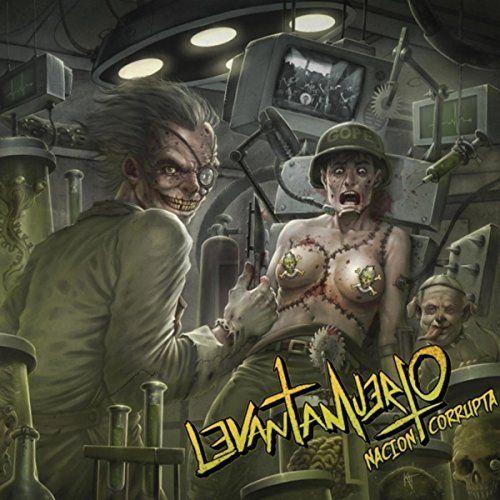 Levantamuerto - Nacion Corrupta [EP] (2017)