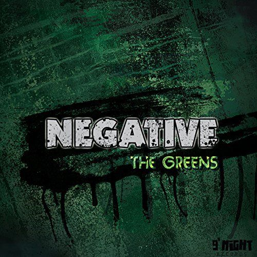 Negative - The Greens (2017)