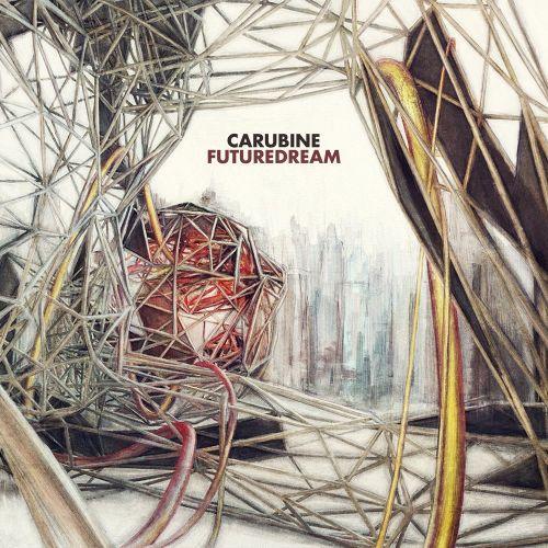 Carubine - Futuredream (2017)