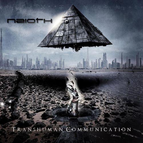 Naioth - Transhuman Communication (2017)