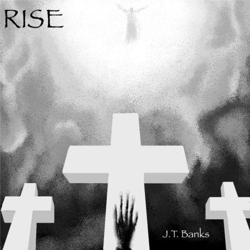 J.T. Banks - Rise (2017)