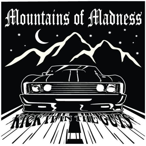 Mountains Of Madness - Kick It in the Guts [EP] (2017)