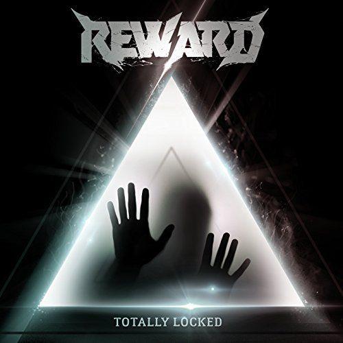 Reward - Totally Locked (2017)