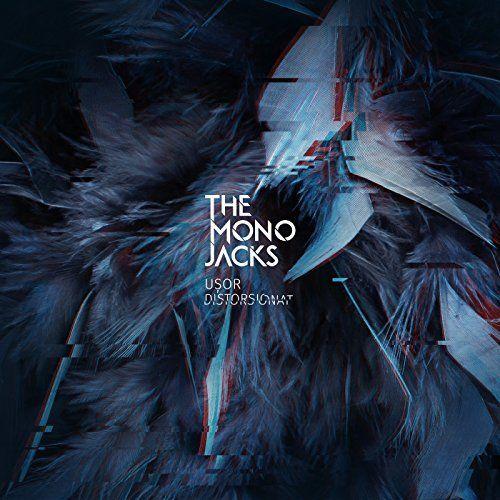 The Mono Jacks - Usor Distorsionat (2017)