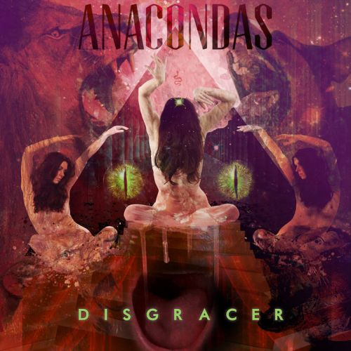 Anacondas - Disgracer (2017)