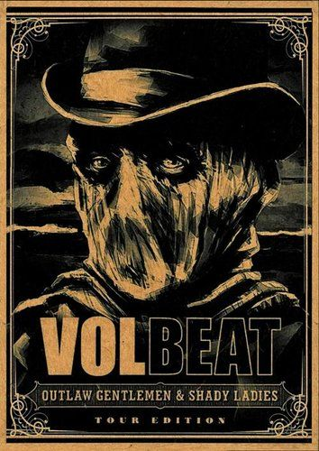 Volbeat - Outlaw Gentlemen & Shady Ladies (2013) (DVD5)