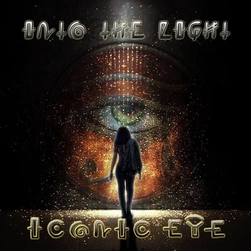 Iconic Eye - Into The Light (2017)