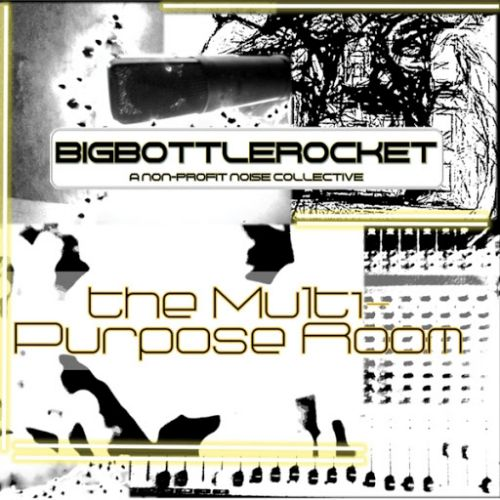 Big Bottle Rocket - The Multi-Purpose Room (2017)