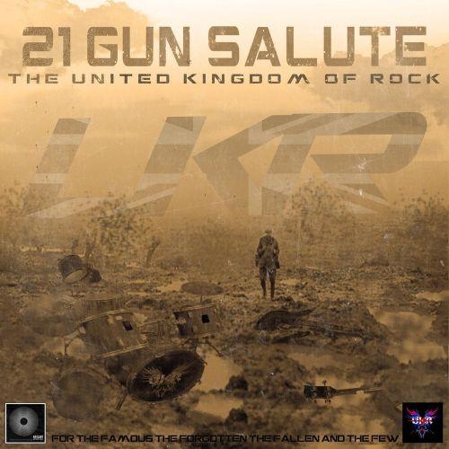 The United Kingdom Of Rock - 21-Gun Salute (2017)