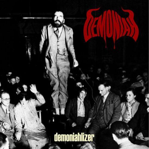 Demoniah - Demoniahlizer (2017)