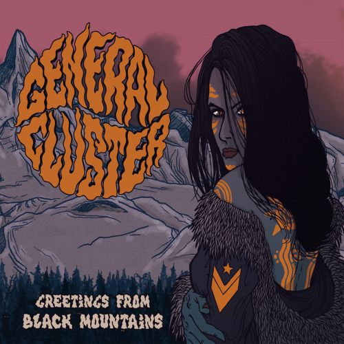 General Cluster - Greetings From Black Mountains (2017)