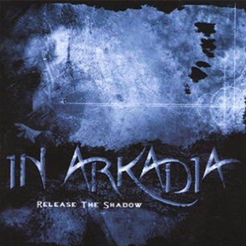 In Arkadia Origins - Release the Shadow (2017)