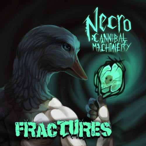 Necro-Cannibal Machinery - Fractures (2017)