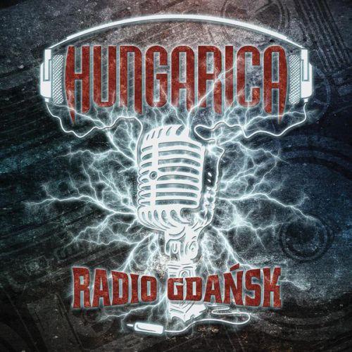 Hungarica - Radio Gdansk (2017)