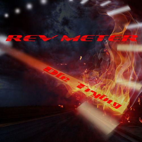 Rev Meter - Die Trying (2017)