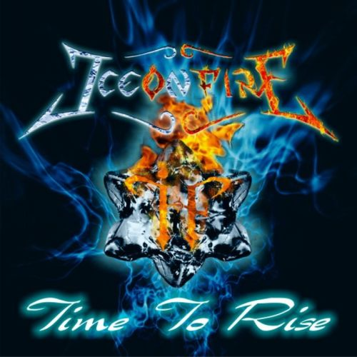 Ice On Fire - Time To Rise (2017)