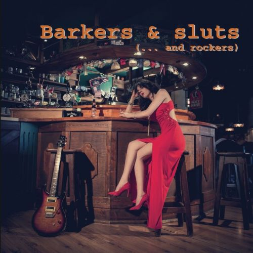 Cinqueinpunto - Barkers & Sluts... And Rockers (2017)