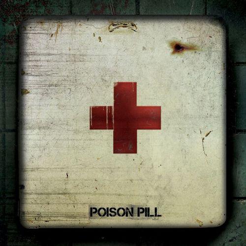 Poison Pill - Poison Pill (2017)