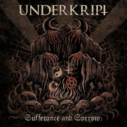 Underkript - Sufferance and Sorrow (Deluxe Edition) (2017)
